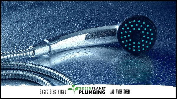 Green Planet Plumbing - Basic Electrical and Water Safety for Bathrooms