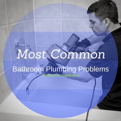 Most Common Bathroom Plumbing Problems -