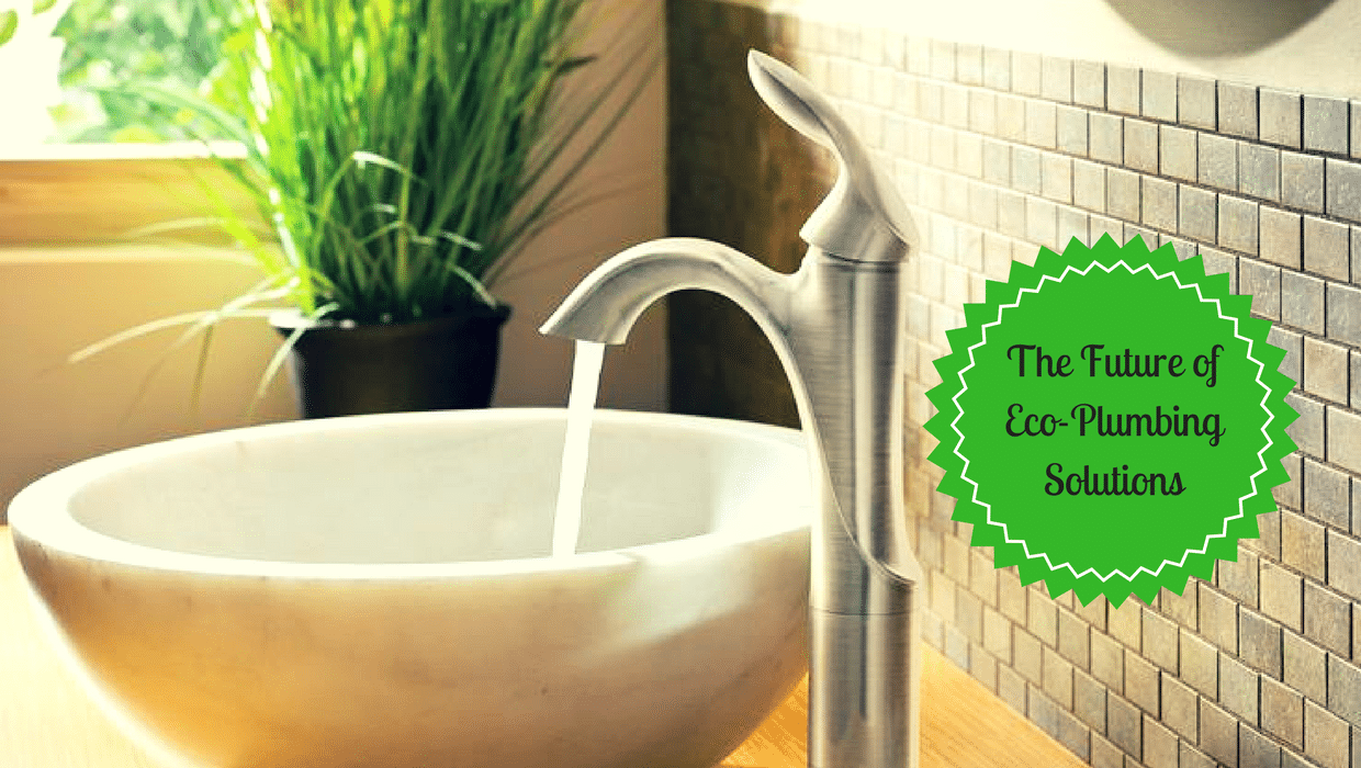 The Future of Eco-Plumbing Solutions - Green Planet Plumbing