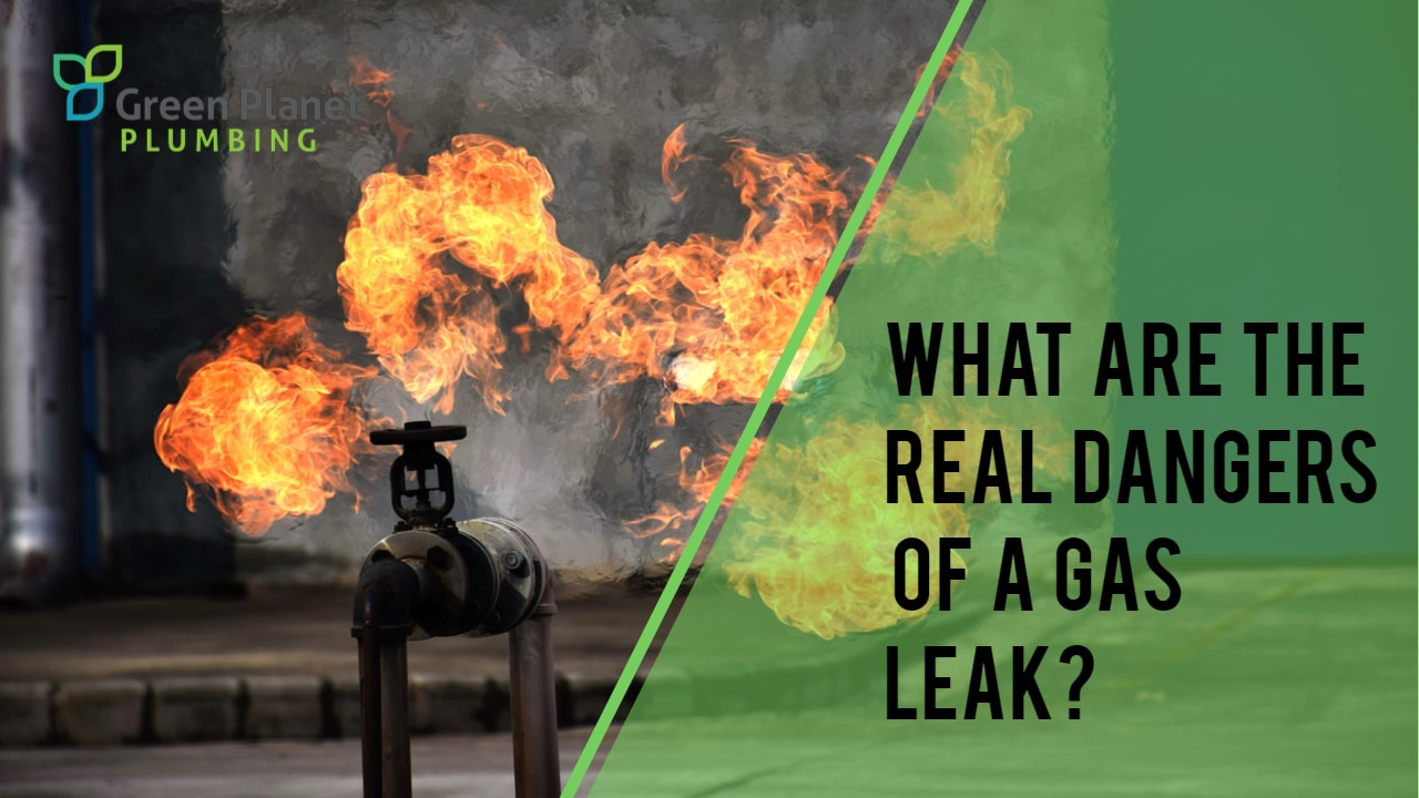 What are the Real Dangers of a Gas Leak?