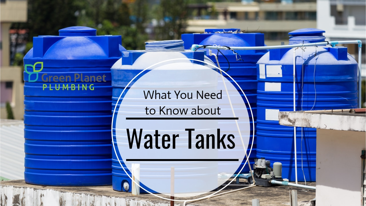 What You Need to Know about Water Tanks