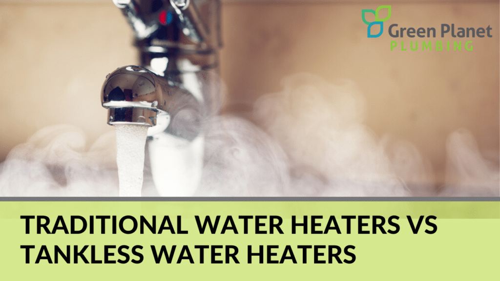 Traditional Water Heaters vs Tankless Water Heaters; Which is Better?