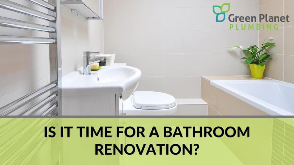 Is it Time for a Bathroom Renovation