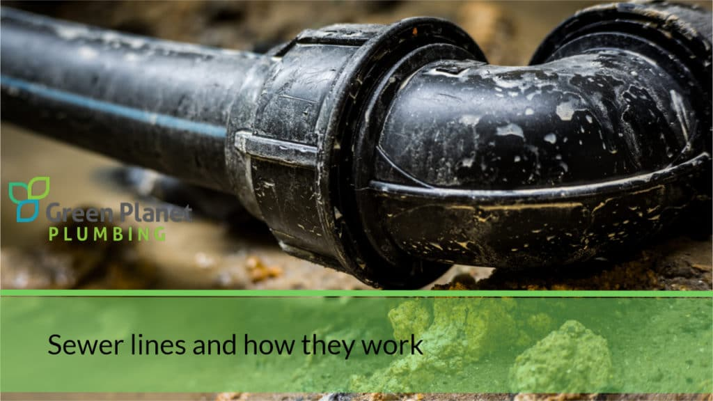 Sewer lines and how they work
