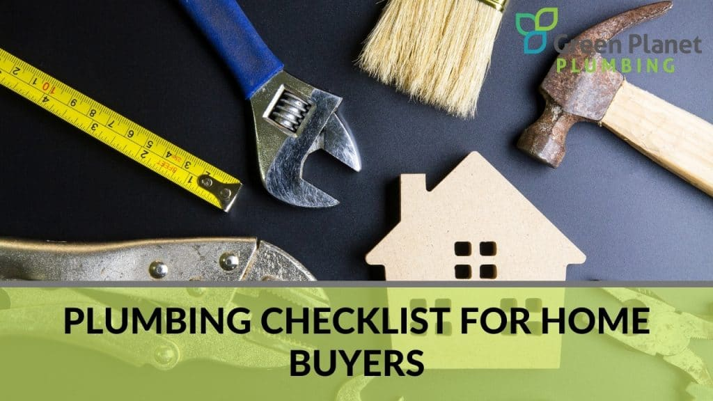 Plumbing Checklist for Home Buyers