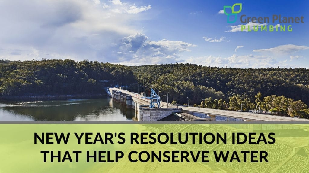 New Year's Resolution Ideas That Help Conserve Water