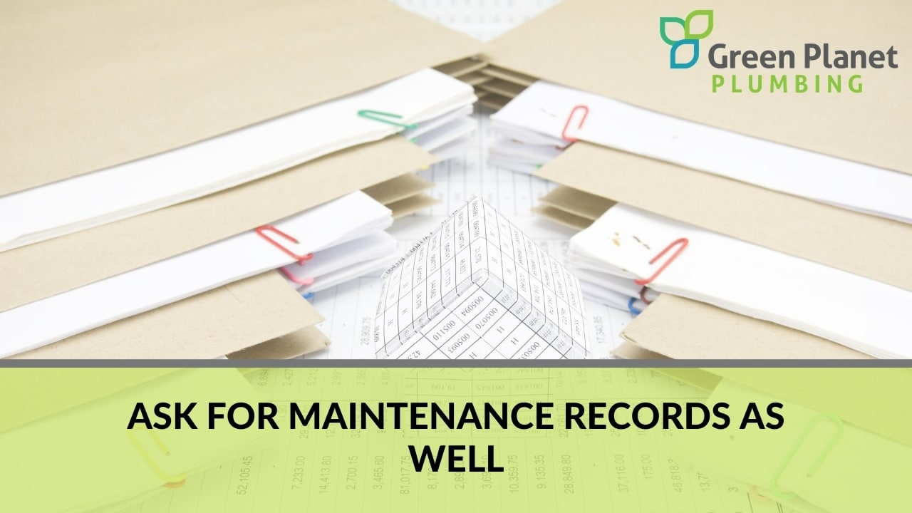 Ask for Maintenance Records as Well