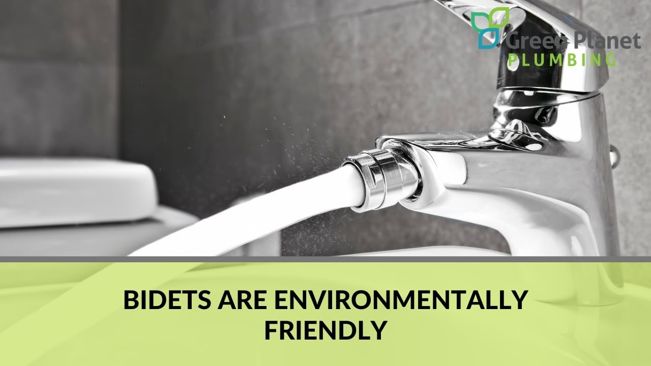 Bidets are Environmentally Friendly