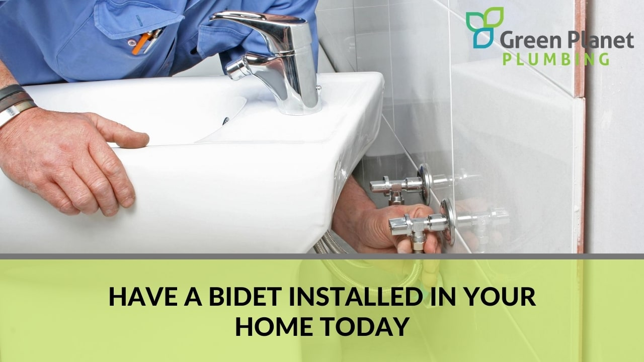 Have a bidet installed in your home today