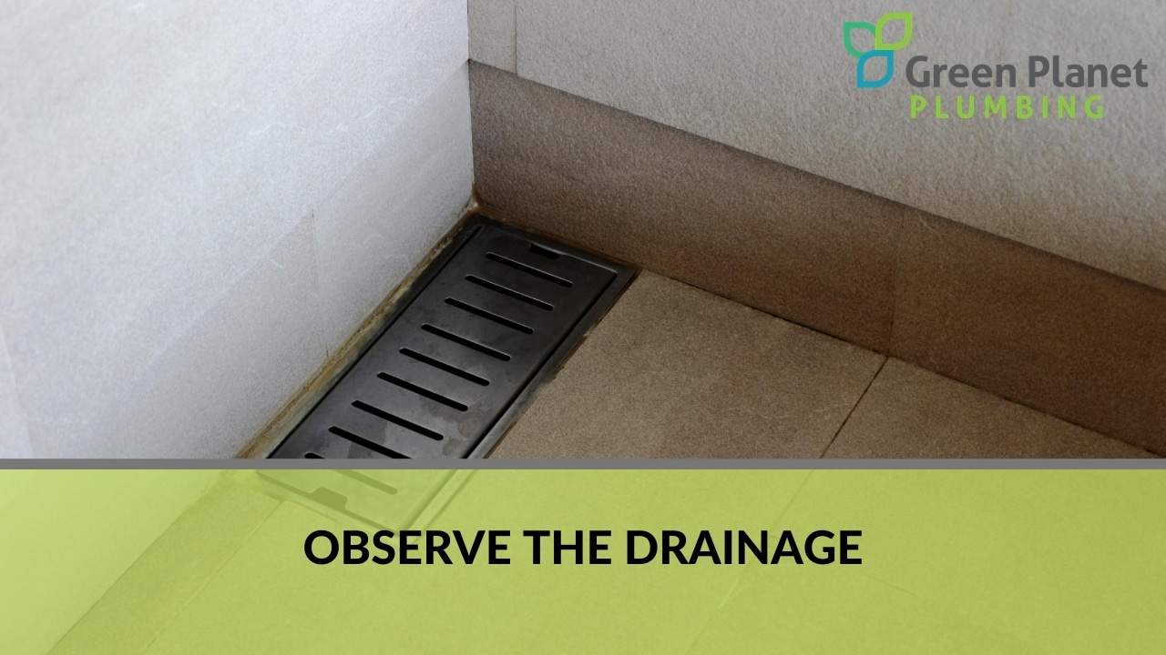 Observe the Drainage