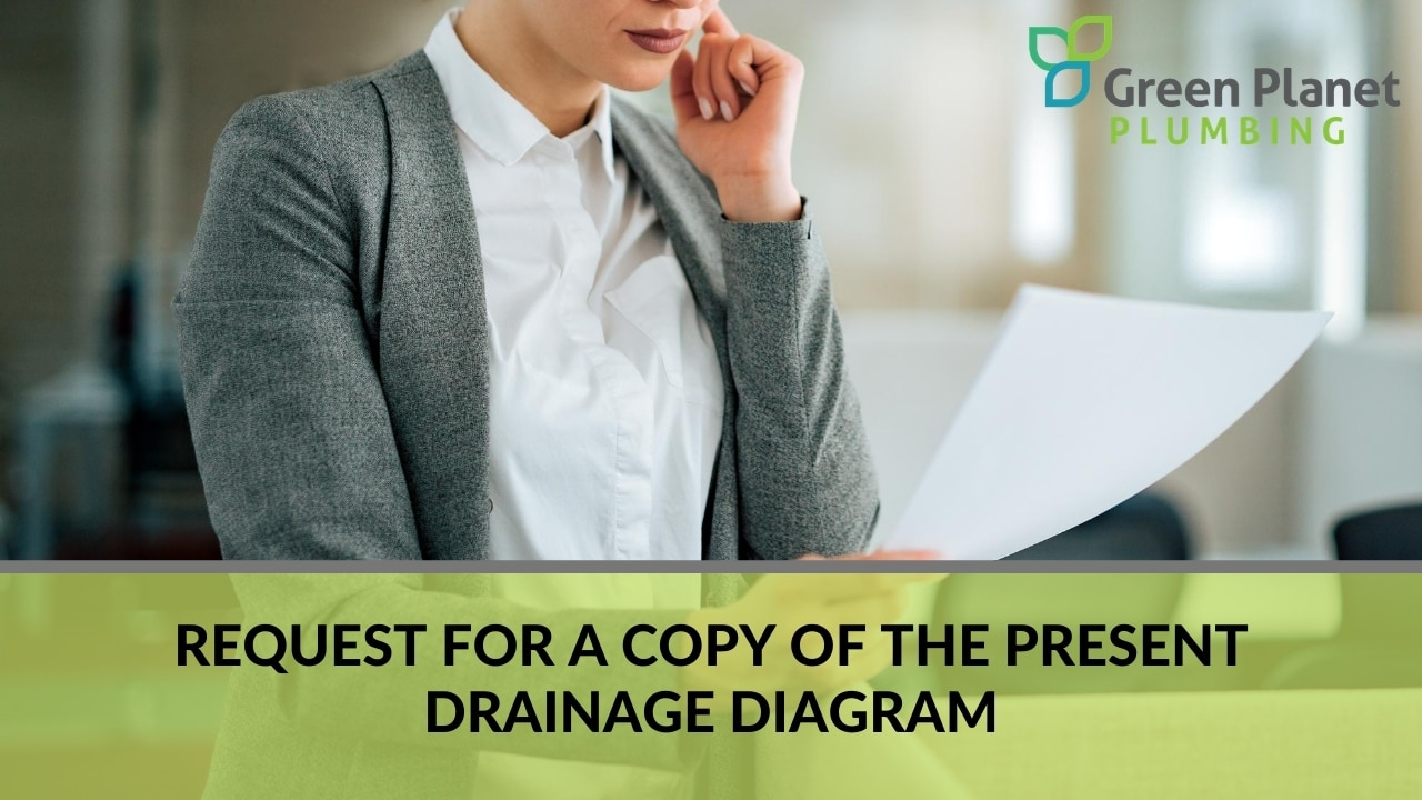 Request for a Copy of the Present Drainage Diagram