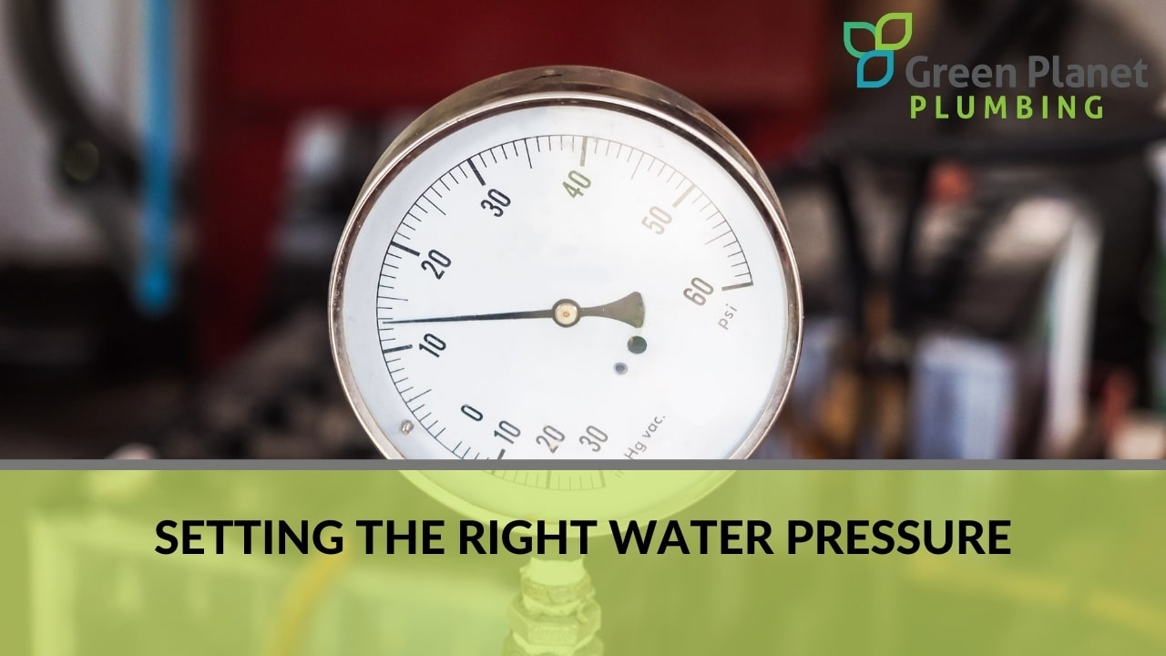 Setting the Right Water Pressure