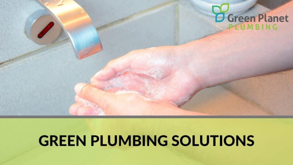 Green Plumbing Solutions