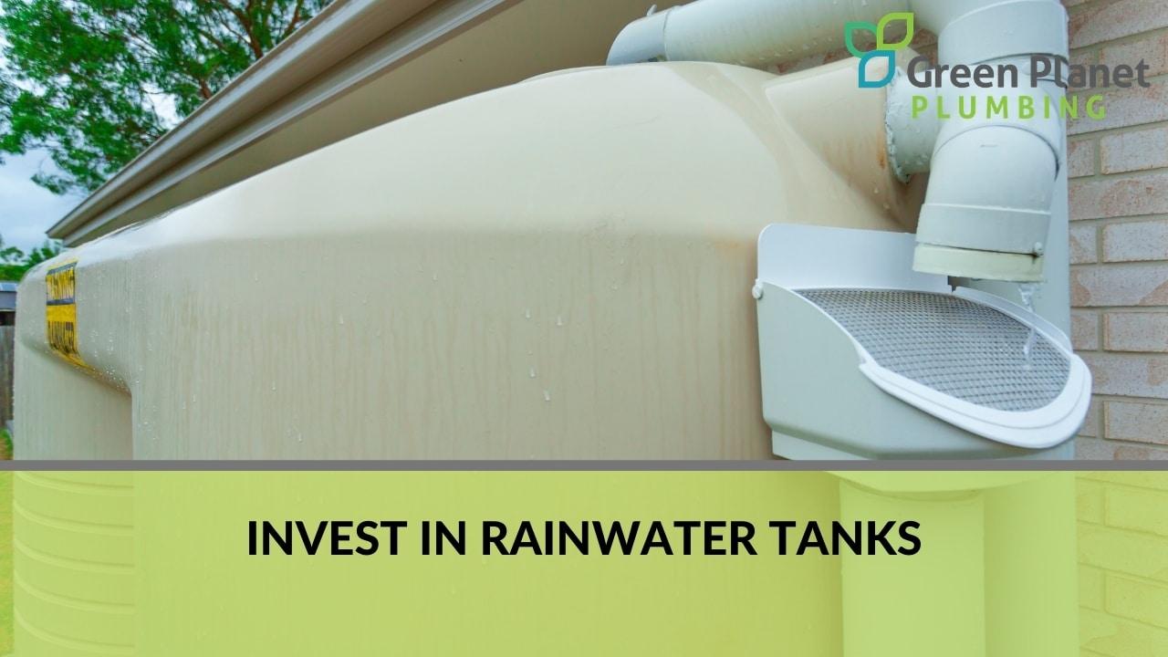 Invest in Rainwater Tanks