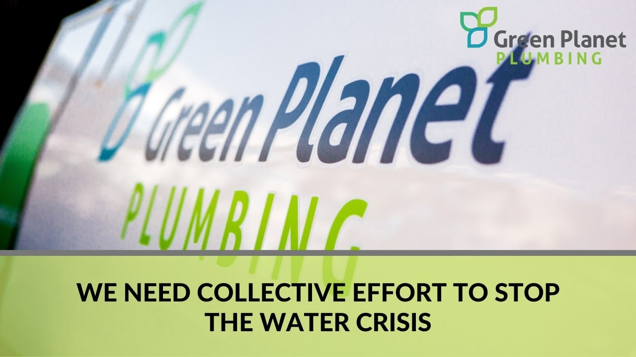 We Need Collective Effort to Stop the Water Crisis