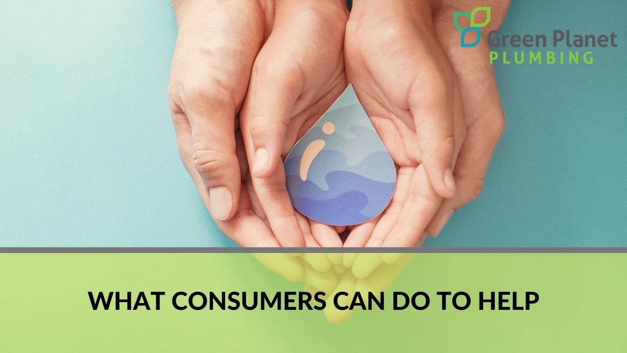 What Consumers Can Do to Help