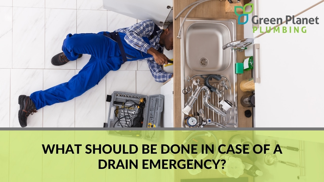 What Should Be Done In Case Of A Drain Emergency