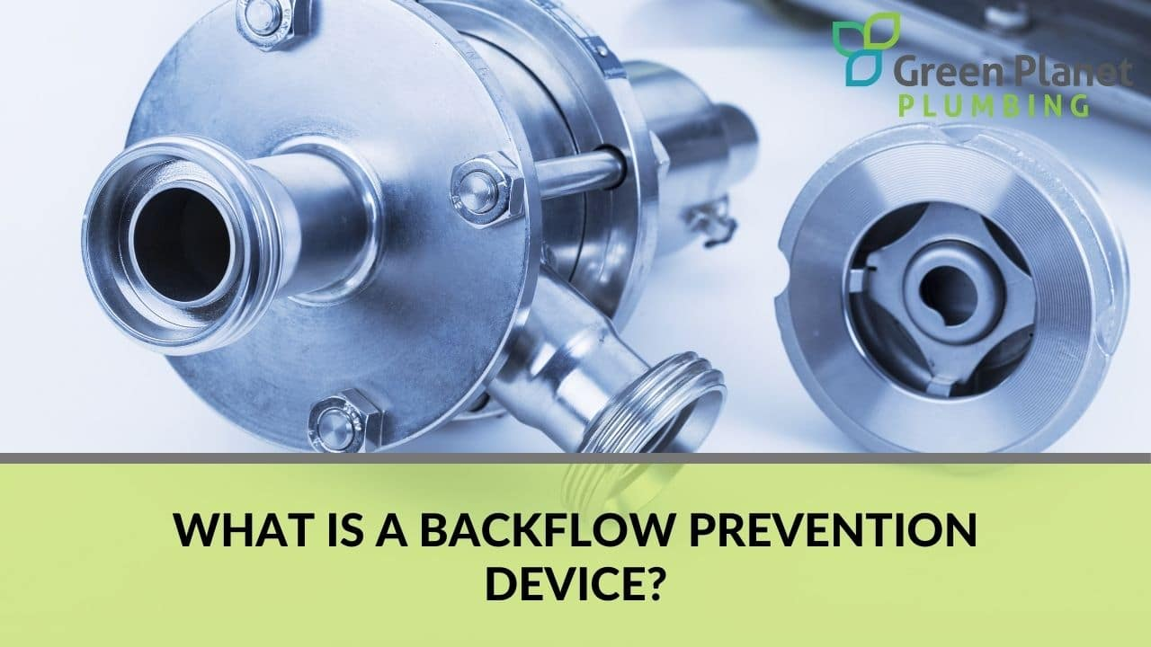 What is a backflow prevention device?